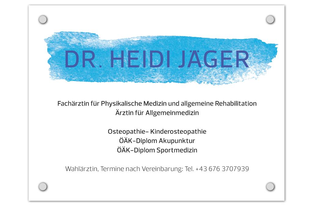 Dr. Heidi Jäger | Ordinationsschild | Entwurf und Gestaltung | 2014
